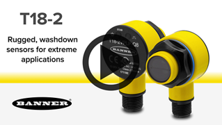 Next Generation T18-2 Series Washdown Sensors