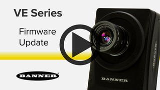 VE Series Smart Cameras-Firmware Update [Video]