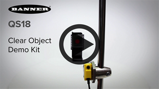 QS18 Series Clear Object Detection [Video]