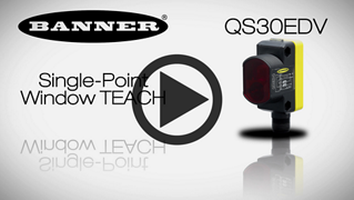QS30EDV Single-Point Window Teach [Video]