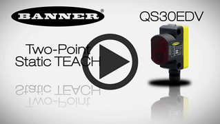 QS30EDV Two-Point Static Teach [Video]
