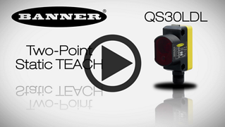 QS30LDL Two-Point Static TEACH [Video]