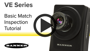 VE Series Smart Cameras - Setting Up a Basic Match Inspection [Video]